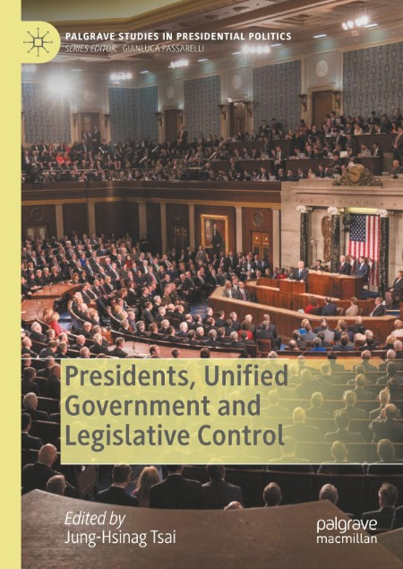 Presidents, Unified Government and Legislative Control