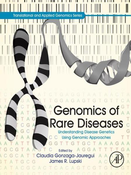 Genomics of Rare Diseases - Understanding Disease Genetics Using Genomic Approaches