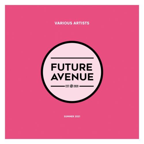 Future Avenue — Summer 2021 (2021)