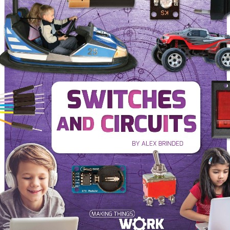 Switches and Circuits (Making Things Work)