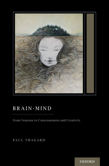 Brain-Mind - From Neurons to Consciousness and Creativity (Treatise on Mind and Society)