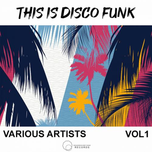 This Is Disco Funk Vol 1 (2021)
