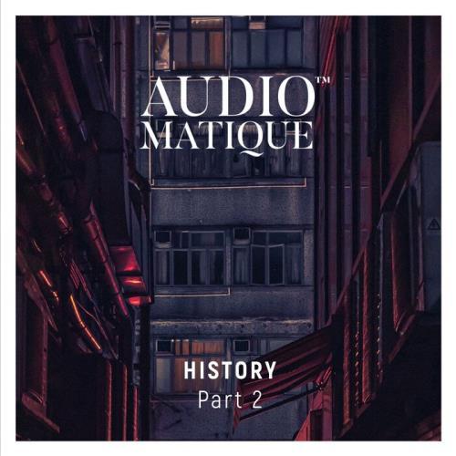Audiomatique History, Part. 2 (2021) FLAC