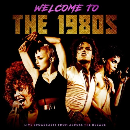 VA   Welcome To The 1980s (Live) (2021)
