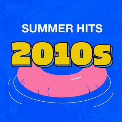 VA   Summer Hits of the 10s (2021)