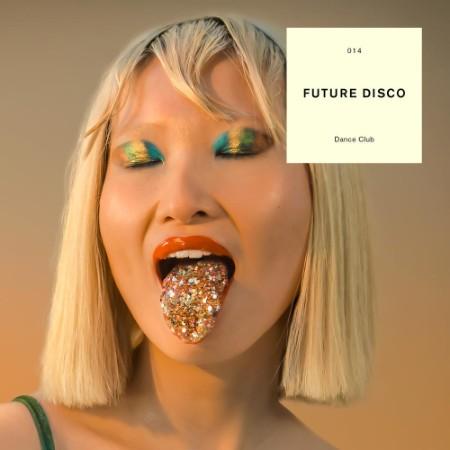 VA-Future Disco - Dance Club (2CD) (2021)