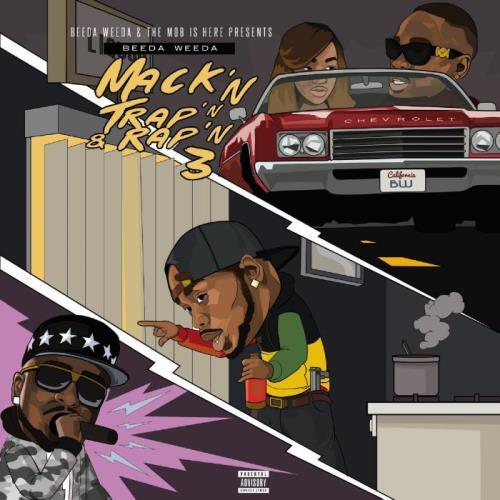 Beeda Weeda — Mack'n Trap'n & Rap'n 3 (2021)