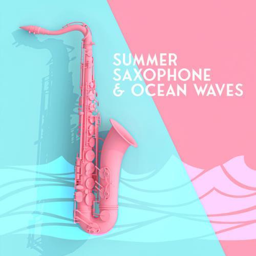 Smooth Jazz Sax Instrumentals — Summer Saxophone & Ocean Waves (2021)