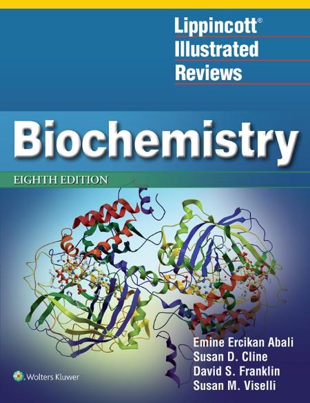 Lippincott Illustrated Reviews - Biochemistry, 8th Edition