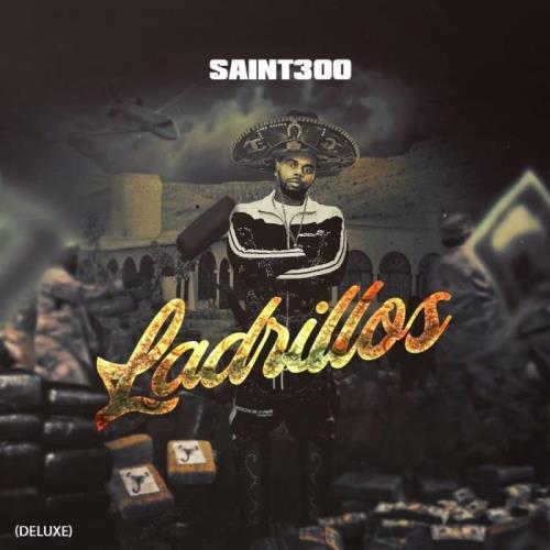Saint300 — Ladrillos (Deluxe) (2021)
