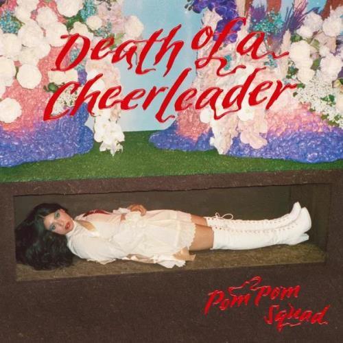 Pom Pom Squad — Death of a Cheerleader (2021)