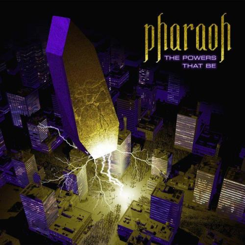 Pharaoh — The Powers That Be (2021)
