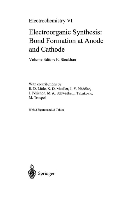 Electrochemistry Vi Electroorganic Synthesis Bond Formation At Anode And Cathode